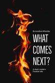 What Comes Next? (eBook, ePUB)