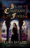 In the Company of Fools (eBook, ePUB)