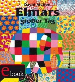 Elmar: Elmars großer Tag (eBook, ePUB) - McKee, David