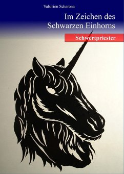 Im Zeichen des Schwarzen Einhorns (eBook, ePUB)