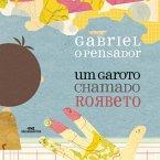 Um Garoto Chamado Rorbeto (MP3-Download)