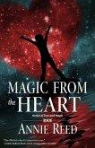 Magic From the Heart (eBook, ePUB)