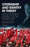 Citizenship and Identity in Turkey (eBook, ePUB)