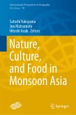 Nature, Culture, and Food in Monsoon Asia (eBook, PDF)