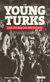 The Young Turks and the Boycott Movement (eBook, PDF)