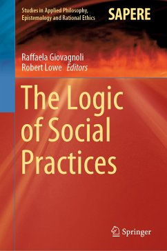 The Logic of Social Practices (eBook, PDF)