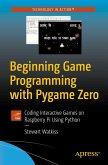 Beginning Game Programming with Pygame Zero (eBook, PDF)