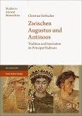 Zwischen Augustus und Antinoos