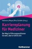 Karriereplanung für Mediziner (eBook, ePUB)