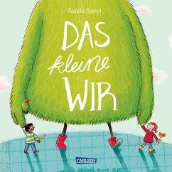 Das kleine WIR (eBook, ePUB) - Kunkel, Daniela