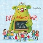 Das kleine WIR in der Schule (eBook, ePUB)