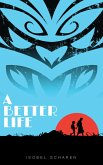 A Better Life (eBook, ePUB)
