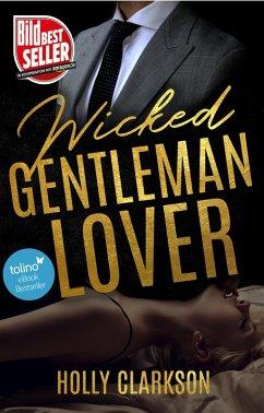 Wicked Gentleman Lover (eBook, ePUB) - Clarkson, Holly