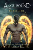 Trickster (Angelbound Lincoln, #3) (eBook, ePUB)