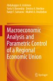 Macroeconomic Analysis and Parametric Control of a Regional Economic Union (eBook, PDF)