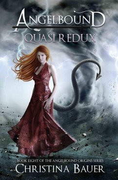 Quasi Redux (Angelbound Origins, #8) (eBook, ePUB) - Bauer, Christina