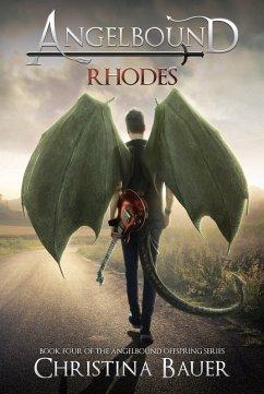 Rhodes (Angelbound Offspring, #4) (eBook, ePUB) - Bauer, Christina