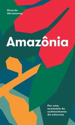 Amazônia (eBook, ePUB) - Abramovay, Ricardo