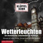Wetterleuchten. Ein dramatischer Zwischenfall für Kluftinger (MP3-Download)