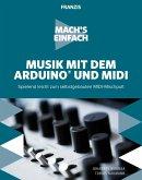 Mach's einfach: Musik mit Arduino und MIDI (eBook, PDF)