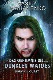 Survival Quest: Das Geheimnis des dunklen Waldes (eBook, ePUB)