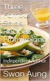 Three Famous Salad Recipes From Ireland (eBook, ePUB)