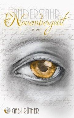 Novembergeist - Andersjahr (eBook, ePUB) - Rüther, Gabi