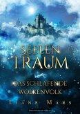 Seelentraum: Das schlafende Wolkenvolk (eBook, ePUB)