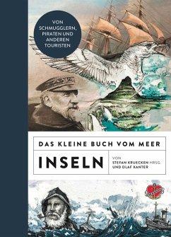 Das kleine Buch vom Meer: Inseln (eBook, ePUB) - Kanter, Olaf