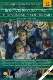 Breve historia del romanticismo, realismo, impresionismo y modernismo (eBook, ePUB)