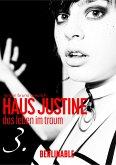 Haus Justine. Die Erfüllung einer Sklavin - Folge 3 (eBook, ePUB)