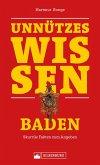 Unnützes Wissen: Baden (eBook, ePUB)