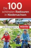 Die 100 schönsten Radtouren in Niedersachsen (eBook, ePUB)