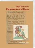 Chrysantus und Daria