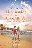 Liebeszauber in Sandcastle Bay / Sandcastle Bay Bd.1