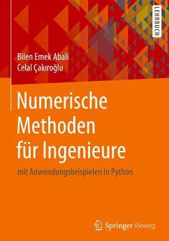Numerische Methoden für Ingenieure - Abali, Bilen Emek; Çakiroglu, Celal