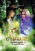 Ashuan Sammelband - Die Quelle der Magie