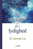Liv i ulydighed og Liv i lydighed(Danish)