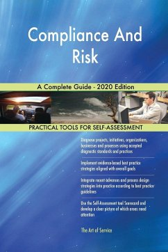 Compliance And Risk A Complete Guide - 2020 Edition - Blokdyk, Gerardus