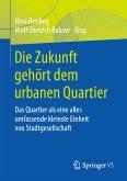 Die Zukunft gehört dem urbanen Quartier (eBook, PDF)