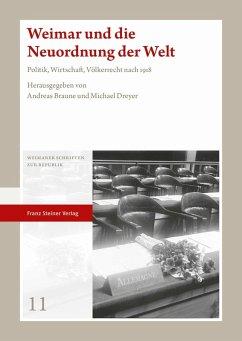 Weimar und die Neuordnung der Welt (eBook, PDF)