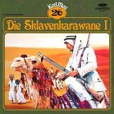 Karl May, Grüne Serie, Folge 26: Die Sklavenkarawane I (MP3-Download)