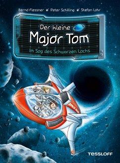 Im Sog des Schwarzen Lochs / Der kleine Major Tom Bd.10 (eBook, ePUB) - Flessner, Bernd; Schilling, Peter