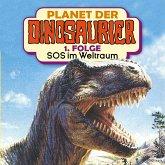 Planet der Dinosaurier, Folge 1: SOS im Weltraum (MP3-Download)