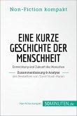 Eine kurze Geschichte der Menschheit. Zusammenfassung & Analyse des Bestsellers von Yuval Noah Harari (eBook, ePUB)