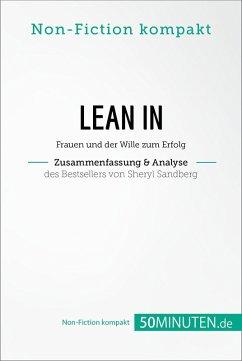 Lean In. Zusammenfassung & Analyse des Bestsellers von Sheryl Sandberg (eBook, ePUB) - 50Minuten. de