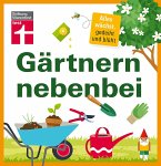 Gärtnern nebenbei (eBook, PDF)