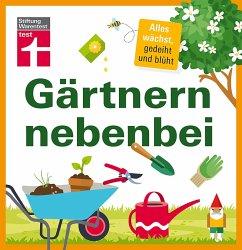 Gärtnern nebenbei (eBook, PDF) - Weigelt, Lars