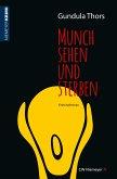 Munch sehen und sterben (eBook, PDF)