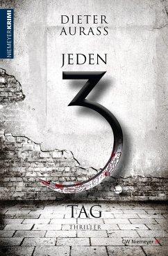Jeden 3. Tag (eBook, ePUB) - Aurass, Dieter